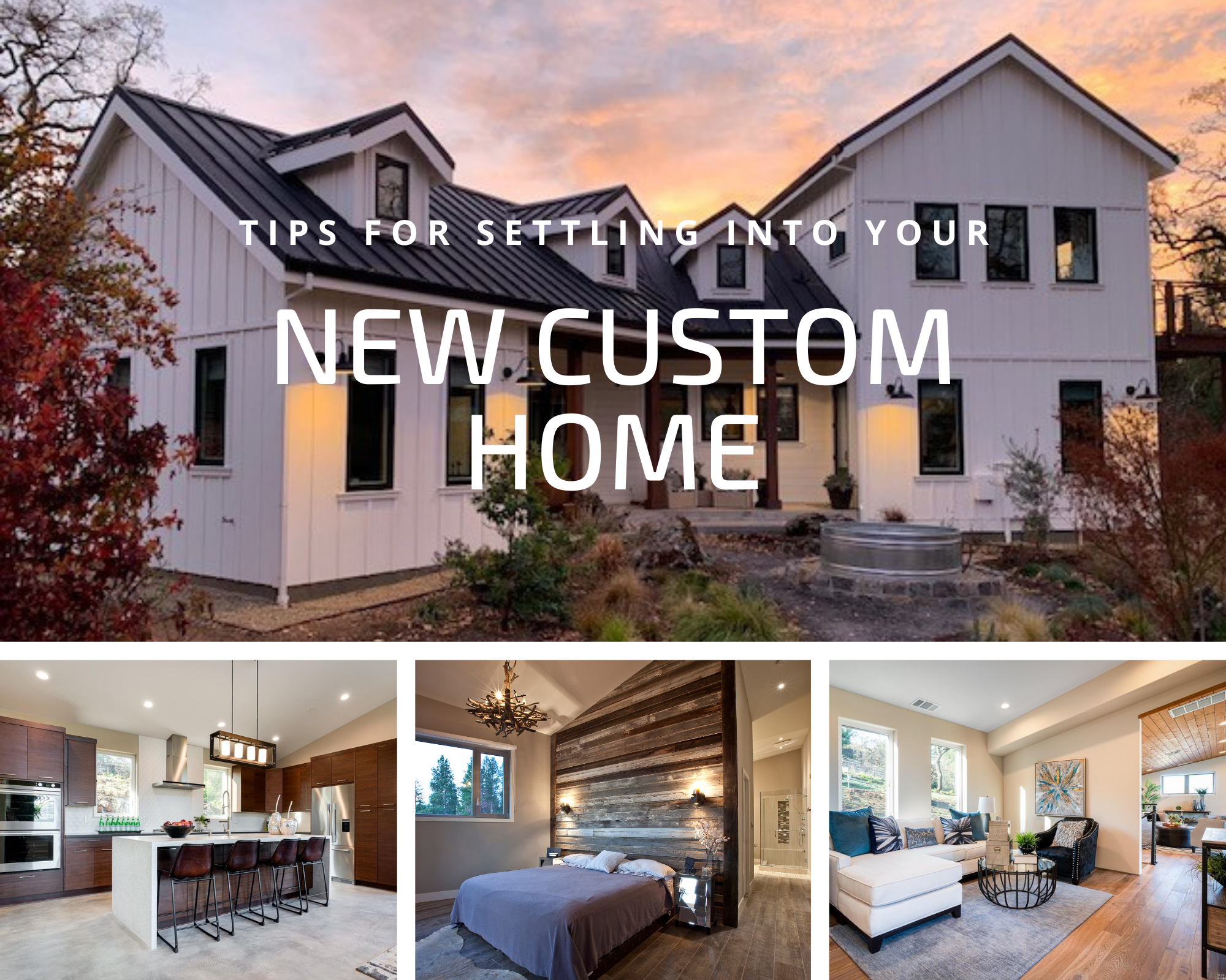 Tips For Settling Into Your New Custom Home
